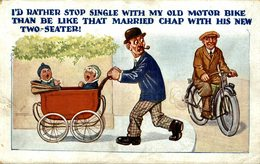I'D RATHER STOP SINGLE WITH MY OLD MOTOR BIKE - Humor