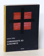 WWII - Lager - Rudolf Hoss - Comandante Ad Auschwitz - Ed. 1961 - Libri, Riviste, Fumetti