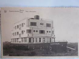 Oostduinkerke : Le Normandie - Oostduinkerke
