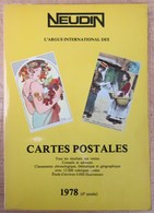 Catalogue NEUDIN 1978 (4ème Année) ARGUS INTERNATIONAL DES CARTES POSTALES - Livres