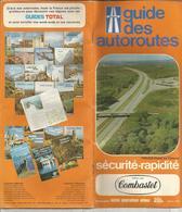 Carte Routiére , Guide Des Autoroutes , COMBASTET , IGN , 22 Pages  , 1977 , 3 Scans , Frais Fr 3.15 E - Cartes Routières