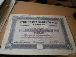 Uciteljska Zadruga A D Akcija 100 Dinara U Srebru Beograd 1922 - Yougoslavie