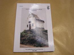 LA CHAPELLE SAINT ROCH à PERWEZ  Régionalisme Culte Traditions Folklore Histoire Architecture Religieuse Croyance - Cultuur