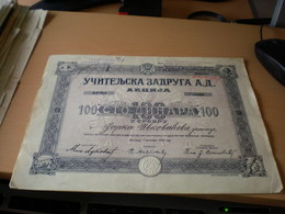Uciteljska Zadruga A D Akcija 100 Dinara U Srebru Beograd 1922 - Jugoslavia
