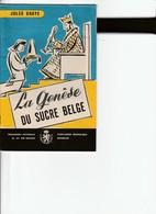 LA GENESE DU SUCRE BELGE - Non Classés