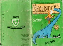 """Fascicule Sur La Sécurité """"a Travers Les âges"""" Présenté Par APAVE 1974, Marqué Spécimen Nombreux Dessins Humoristiques - Books, Magazines, Comics"""