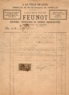 VP14.231 - Facture - ¨ A LA VILLE DE LYON ¨ Teintures, Nettoyages ......FEUMOT à VERSAILLES - 1800 – 1899