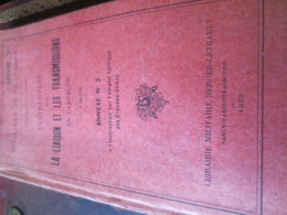 INSTRUCTIONS SUR LA LIAISON ET LES TRANSMISSIONS EN CAMPAGNE -1939- MINISTERE DE LA GUERRE - Books