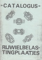 CATALOGUS RIJWIELBELAS-TINGPLAATJES - Plaques D'immatriculation