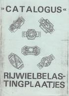 CATALOGUS RIJWIELBELAS-TINGPLAATJES - Nummerplaten