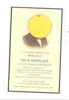 Faire-part De Décès De Mr. Félix SERULIER, Huissier Veuf De E. Russon - LIEGE 1861 / 1932 (b244) - Décès