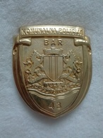 MONTENEGRO CRNA GORA BAR CITY COMMUNAL POLICE UNIT OFFICIAL BADGE PIN SIGN SERBISCHE POLIZEI SERBE L'insigne MUNICIPALE - Police