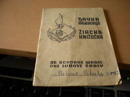 Djacka Knjizica  Za Domovinu Sa Titom Napred - Historical Documents