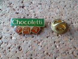 PIN'S    CHOCOLAT  CHOCOLETTI - Food