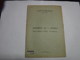 MILANO---  MONTEVECCHIO   S.A.  --- SOCIETA' ANONIMA MINERARIA MONTEVECCHIO  -- REGOLAMENTO  -- 1937 - Italia