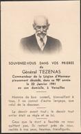 Généalogie : Faire-part Décés - Carte Mortuaire - Général TEZENAS - Commandeur De La Légion D'honneur - Versailles 1941 - Décès