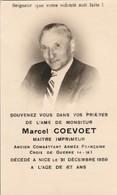 Généalogie : Faire-part Décés - Carte Mortuaire - COEVOET - Ancien Combattant - Croix De Guerre 14-18 : Nice - Décès