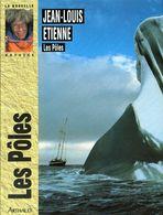 LES POLES De Jean-Louis ETIENNE - Books, Magazines, Comics
