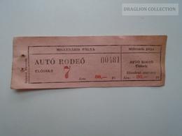 ZA157.17  Auto Rodeo -- Millenáris Pálya - Ticket  80 Ft  Hungary - Tickets - Vouchers