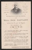 Généalogie : Faire-part Décés - Carte Mortuaire - Régis-sixte SAUVAJON - 1913 - Valence : Drome - Décès