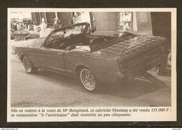 Coupure De Presse - OLD CAR VIEILLE VOITURE CABRIOLET MUSTANG RESTAURÉ A L'AMÉRICAINE - Cars