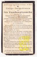 DP Ivo VandePlassche ° Deerlijk 1835 † Desselgem Waregem 1918 X N. Declercq Xx H. Coussement Xxx Z. Manga - Images Religieuses