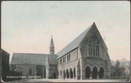 School And Chapel, Uppingham, Rutland, C.1905 - Wrench Postcard - Rutland