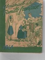 Almanach De La Famille Française De 1941 Format 18x15; Calendrier Par Mois , Tarifs Postaux De L'époque...2 Scan : Table - Calendriers