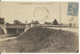 52 - VILLEGUSIEN / UN PONT SUR LE CANAL - Frankrijk