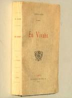 En Vivant / Charles Fuster. - Paris : Au Semeur, 1894 - Poésie