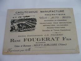 58- NIEVRE- NEUVY SUR LOIRE- Caoutchouc Manufacturé René FOUGERAT Fils - Visiting Cards