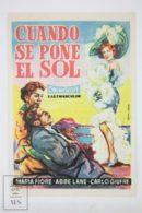 Original 1955 Cuando Se Pone El Sol Cinema / Movie Advt Brochure - Carlo Giuffrè , Maria Fiore , Giacomo Rondinella - Publicité Cinématographique