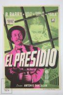 Original 1954 El Presidio Cinema / Movie Advt Brochure - Barta Barri,  Carlos Otero,  Isabel De Castro,  Miguel Gila - Publicité Cinématographique