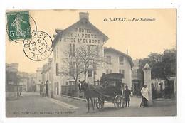 GANNAT (cpa 03)  Rue Nationale Gd Hôtel De La Poste Et De L'Europe - Diligence -  ## RARE ##  -  L 1 - Other Municipalities