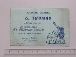 MOURMELON-Le-GRAND (51) LES PETITES LOGES: Carte De Visite Ancienne GRAVURE EXPRESS - THOMAS Artiste Graveur - Visiting Cards