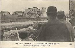 Fin D'une Terreur - La Tragédie De Choisy Le Roi - Explosion à La Dynamite - Choisy Le Roi