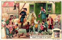 0977 Liebig 6 Cards- C1909-Rulers Mingling With Their People-Souverains Parmi Le Peuple-Frédéric Le Grand- - Liebig