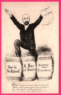 Caricature Marcellin ALBERT - Serment Des Vignerons - Fût - Vive Le Vin Naturel - A Bas Le Sucre - Guerre Aux Fraudeurs - Vines