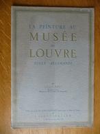 Musée Du Louvre - ECOLE ALLEMANDE Par Louis Réau - Art