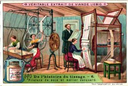 0979 Liebig 6 Cards- C1909- The Hisory Of Weaving-Tissage-Venise-Soie- Jacquard-Palermo-Charlemagne - Liebig