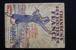 FRANCE - Chansons Des Routes De France , Chantiers De Jeunesse -  L 20963 - Old Paper