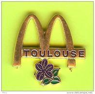 Pin's Mac Do McDonald's Ville De France Toulouse - 4Z06 - Cities