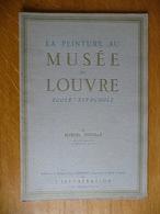Musée Du Louvre - ECOLE ESPAGNOLE Par Marcel Nicolle - Art