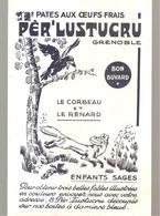 Buvard Pèr'LUSTUCRU Pâtes Aux Oeufs Frais Grenoble Le Corbeau Et Le Renard - Alimentaire