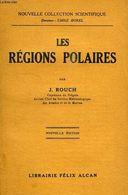 Les Régions Polaires De Rouch, J. - Géographie