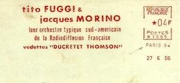 EMA FRANCE Radio Radiodiffusion DUCRETET THOMSON ORCHESTRE SUD AMERICAIN MUSIQUE ORCHESTER TITO FUGGI JACQUES MORINO - Physique