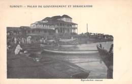 DJIBOUTI - Palais Du Gouvernement Et Débarcadère - CPA - - Djibouti