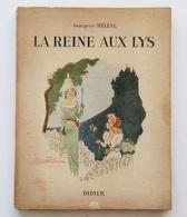 La Reine Aux Lys / Georgette Hélène|Estrade. - Paris : Didier, 1947 - Libri, Riviste, Fumetti