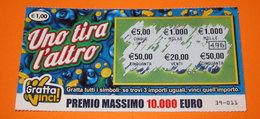 GRATTA E VINCI UNO TIRA L'ALTRO - Lottery Tickets
