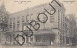 Postkaart-Carte Postale TIENEN/Tirlemont Hôtel Du Nouveau Monde - Café-Restaurant - Place De La Station 1910  (K33) - Tienen